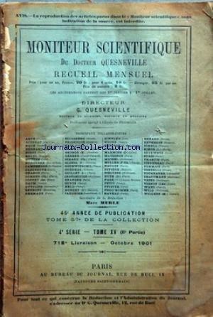 MONITEUR SCIENTIFIQUE DU DOCTEUR QUESNEVILLE [No 718] du 01/10/1901 - THEORIES DE LA TEINTURE PAR SCHELL - L'EMPLOIS DE POUZZOLANES PAR LEDUC - DOSAGE DU SOUFRE DANS LA PYRITE DE FER PAR AUZENAT - METALURGIE - CHIMIE ANALYTIQUE APPLIQUEE - CHIMIE AGRICOLE - TANNERIE - LES BREVETS - MERCURE SCIENTIFIQUE - MARCEL GUEDRAS