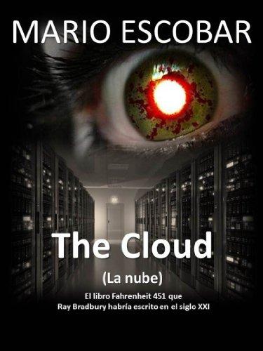 The Cloud (La nube) (Nueva Edición): Un mundo controlado