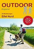 Eifel Nord: 24 Wanderungen Eifel Nord (Outdoor...