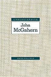 Understanding John McGahern (Understanding Modern European and Latin American Literature)