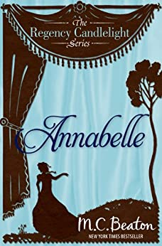 Annabelle: Regency Candlelight 1 by [Beaton, M.C.]