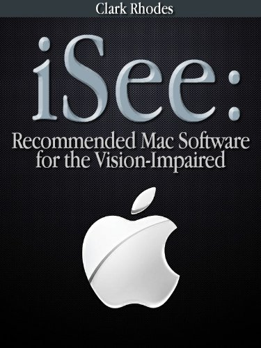ISee Recommended Mac Software For The Vision Impaired English Edition