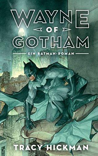 Hat Welt Waynes (Wayne of Gotham: Ein)