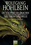 Die Töchter des Drachen/Der Thron der Libelle: Zwei Romane in einem Band bei Amazon kaufen