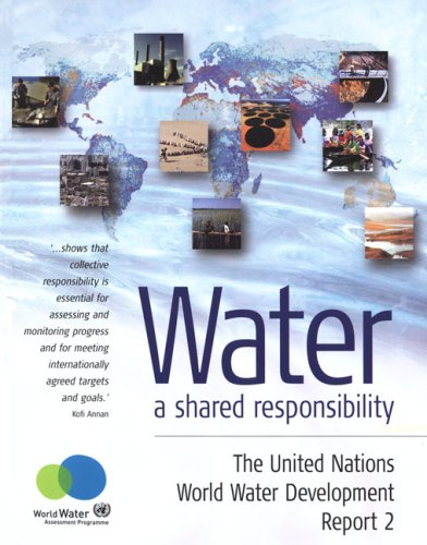 Water : A shared responsability, The United Nations World Water Development Report 2, Edition en anglais (1Cédérom) par World Water Assessment Programme