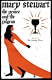 Front cover for the book The Prince and the Pilgrim by Mary Stewart