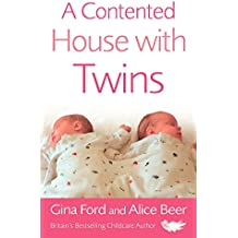 A Contented House with Twins