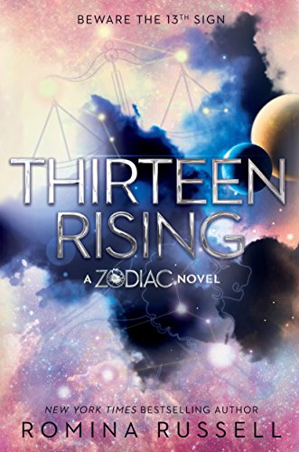 Thirteen Rising (Zodiac, Band 4)