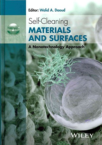 [(Self-Cleaning Materials and Surfaces : A Nanotechnology Approach)] [Edited by Dr Walid A. Daoud] published on (September, 2013)