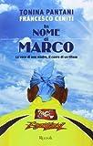 In nome di Marco. La voce di una madre, il cuore di un tifoso