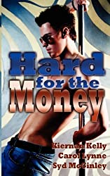 Hard for the Money by Carol Lynne (2009-12-23)