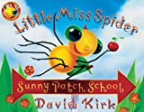 Little Miss Spiders Sunny Patch School