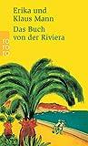 Das Buch von der Riviera - Erika Mann