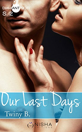 Our Last Days - Saison 2