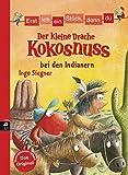 Erst ich ein Stück, dann du - Der kleine Drache Kokosnuss bei den Indianern (Erst ich ein Stück... mit dem kleinen Drachen Kokosnuss, Band 3) - Ingo Siegner