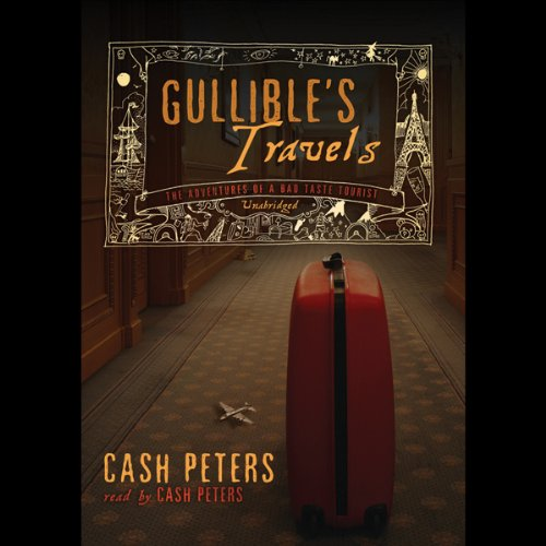 Gullible's Travels  Audiolibri