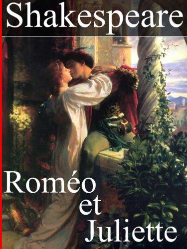 Roméo et Juliette (Annoté) par William Shakespeare