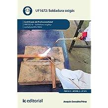 Soldadura oxigás. FMEC0210 - Soldadura oxigás y soldadura ...