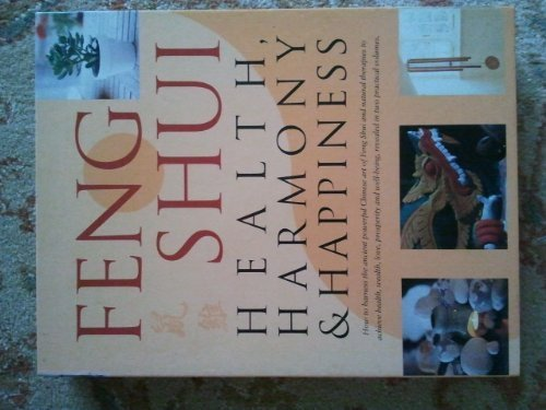 Feng Shui: Health, Harmony and Happiness by Gill Hale (2000-09-30) par Gill Hale;Mark Evans