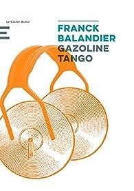 Gazoline Tango par Franck Balandier
