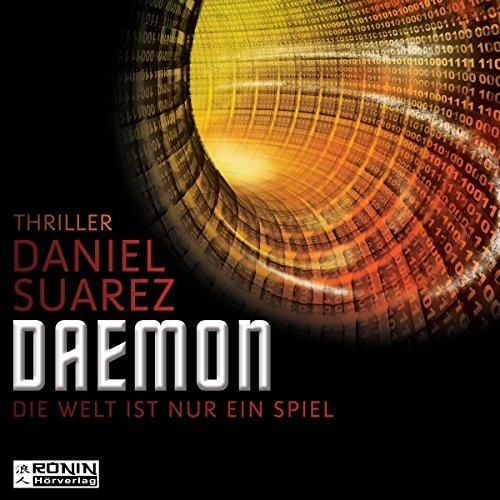 Preisvergleich Produktbild Daemon: Die Welt ist nur ein Spiel (Daemon 1)