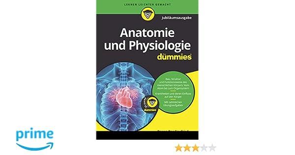 Anatomie und Physiologie für Dummies Jubiläumsausgabe: Amazon.de ...