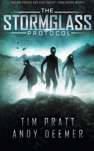 The Stormglass Protocol (The Stormglass Chronicles) (Volume 1) by Tim Pratt (2013-09-04)