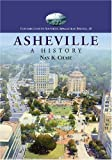 Asheville: A History (Contributions to Southern Appalachian Studies) by Nan K. Chase (2007-09-12)
