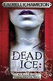 dead ice anita blake vampire hunter 24 by laurell k hamilton 2015 06 04