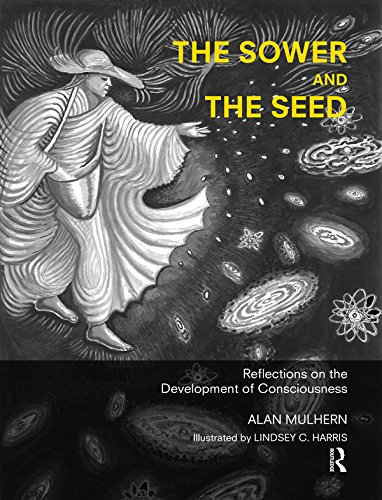 The Sower and the Seed: Reflections on the Development of Consciousness