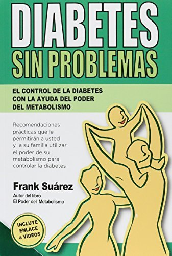 Diabetes sin problemas by Frank Su??rez (2015-08-02)
