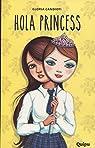 Hola Princess par Candiotti