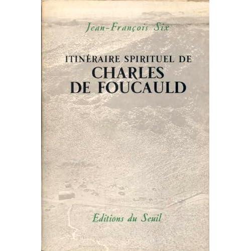 Itinéraire spirituel de Charles de Foucauld