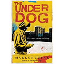The Underdog (Underdogs, Band 1)