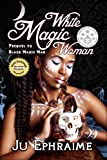 Book cover image for White Magic Woman