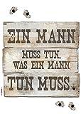 Komar - Deco-Sticker EIN MANN MUSS TUN  - 50 x 70 cm -  Wandtattoo, Wandbild, Wandsticker, Wandaufkleber, Walltattoo, Holzbrett, Sprichwort - 17800h