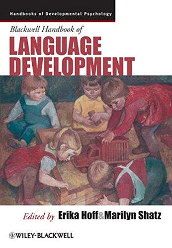 Blackwell Handbook Language Development (Blackwell Handbooks of Developmental Psychology)