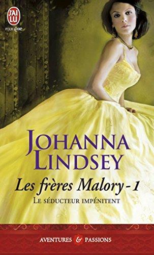 Les frres Malory (Tome 1) - Le sducteur impnitent