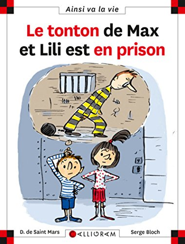 Le tonton de Max et Lili est en prison - tome 95 (95) par Dominique de Saint-mars