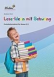 Lese-Ideen mit Schwung: Freiarbeitsmaterial für den Deutschunterricht in Klasse 2-3, Heft