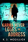Karma Never Loses An Address (Lies and Misdirection Book 3)