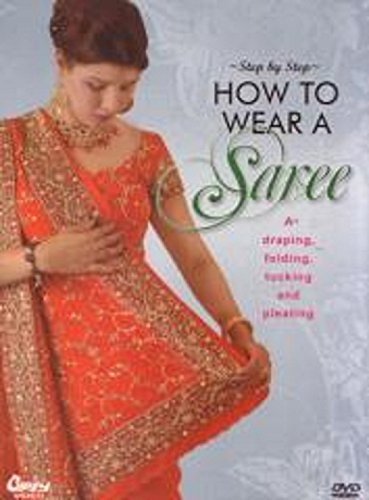 Step by Step How to Wear a Saree