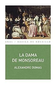 La dama de Monsoreau par Alexandre Dumas