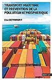 Transport maritime et prévention de la pollution atmosphérique...