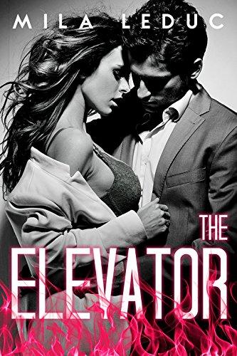 Couverture du livre The Elevator: (Nouvelle érotique, Sexe dans un Ascenseur)