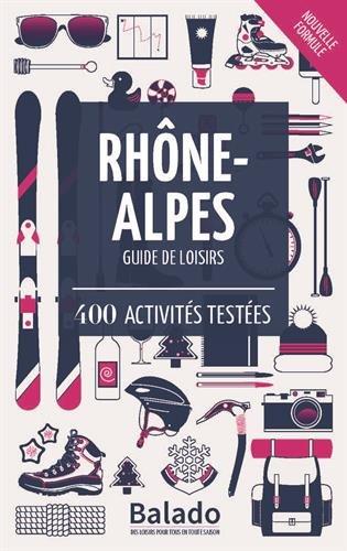 Rhne-Alpes : 400 activits testes