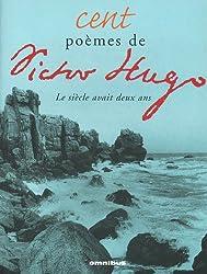 Cent poèmes de Victor Hugo