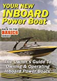 Your New Inboard Power Boat [DVD]