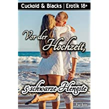 Cuckold & Blacks: Vor der Hochzeit, 5 schwarze Hengste