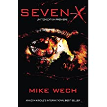 SEVEN-X: A Dark Psychological Suspense Thriller (English Edition)